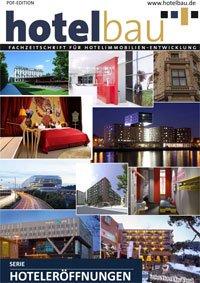 hotelbau Hoteleröffnungen