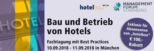Bau und Betrieb von Hotels 2018