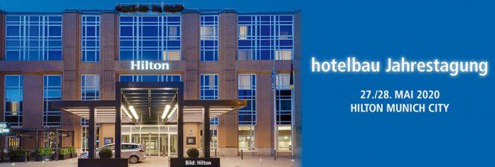 hotelbau-Jahrestagung 27./28. MAI 2020, HILTON MUNICH CITY