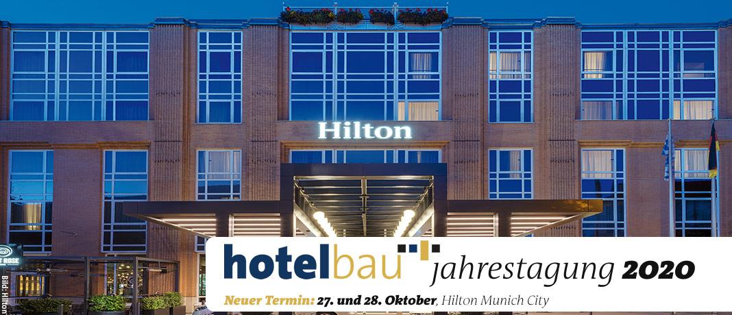 hotelbau-Jahrestagung 27./28. OKTOBER 2020, HILTON MUNICH CITY