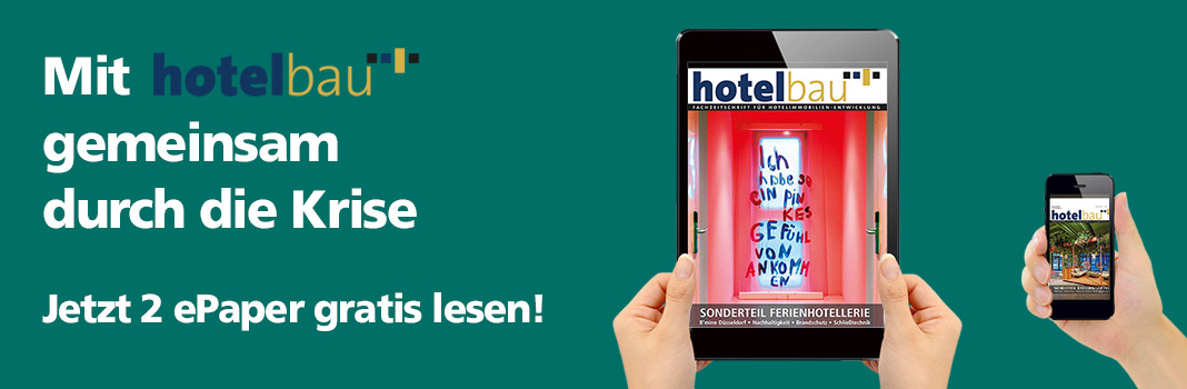 Gemeinsam durch die Krise - 2 ePaper hotelbau gratis