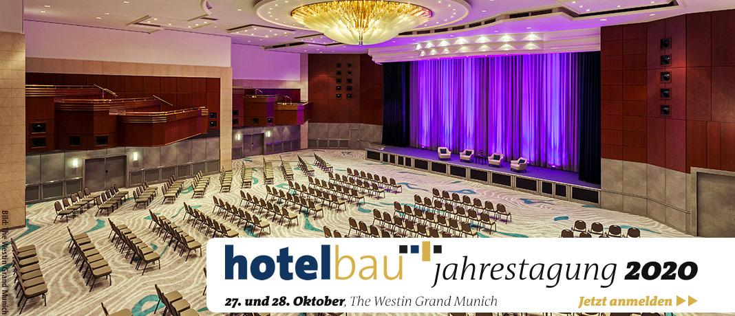 hotelbau-Jahrestagung 27./28. OKTOBER 2020, The Westin Grand Munich