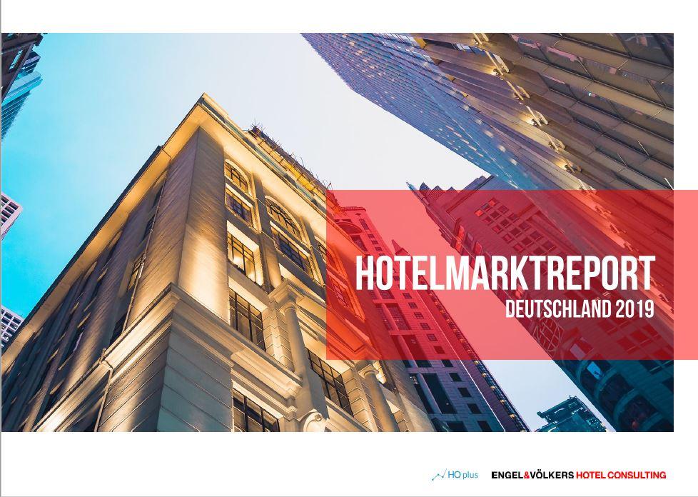 Hotelmarktreport 2019 von Engel & Völkers Hotel Consulting