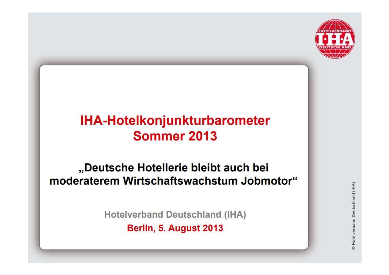 IHA-HOTELKONJUNKTURBAROMETER SOMMER 2013