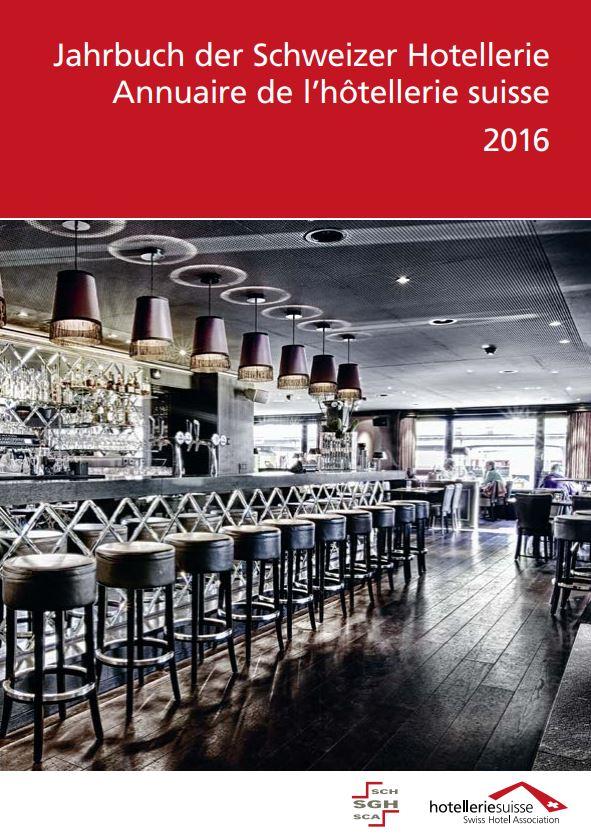 Das Jahrbuch der Schweizer Hotellerie 2016