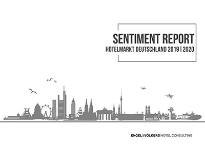 Sentiment Report 2019/20 von Engel & Völkers Hotel Consulting