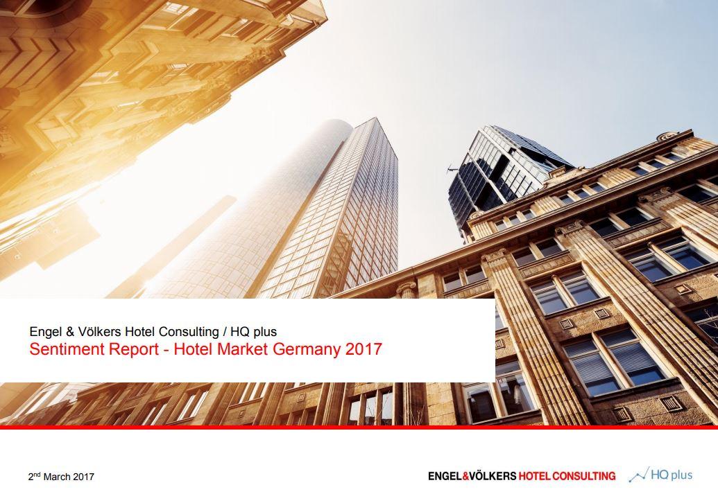 Hotelmarktreport von Engel & Völkers Hotel Consulting 2017
