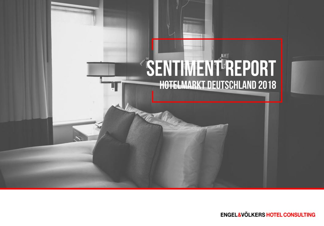 Sentiment Report 2018 von Engel & Völkers Hotel Consulting